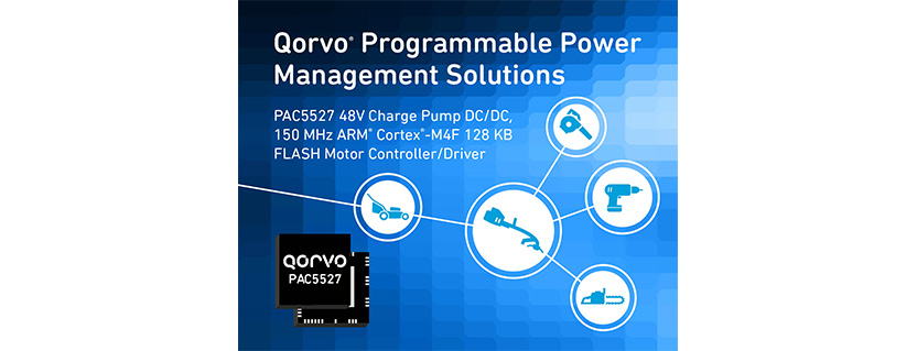 Qorvo® Unveils Groundbreaking Integration and Performance with Motor Control and Drive SoC for Brushless DC Power Tools