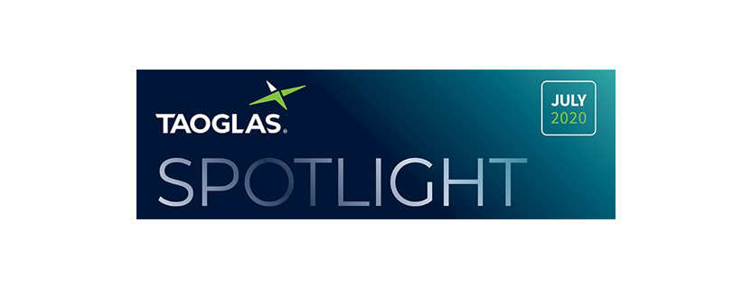 Taoglas Product Spotlight - July 2020