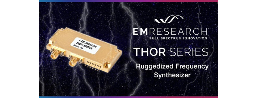 EM Research THOR Series: Ruggedized Frequency Synthesizers