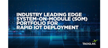 Taoglas Launches Industry-Leading EDGE System-on-Module Portfolio for Rapid IoT Deployment