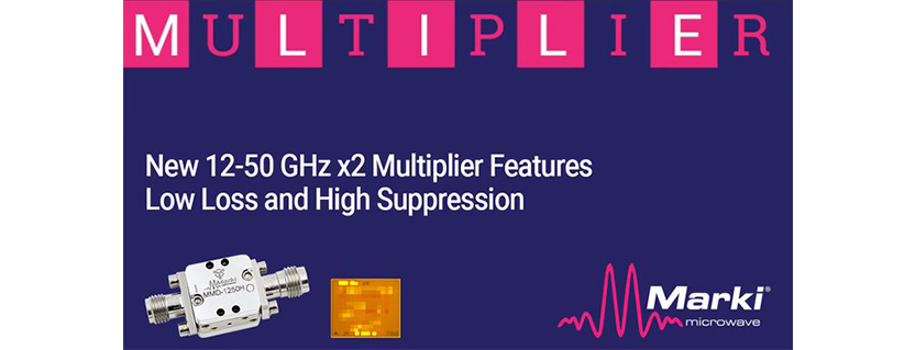 Marki Microwave New Wideband 12-50GHz Multiplier and 35-67GHz Amplifier